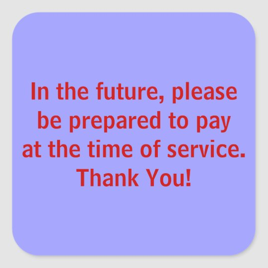 Pay At Time of Service Patient Billing Stickers