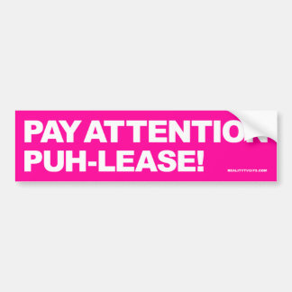 Pay Attention - Bumper Sticker Car Bumper Sticker