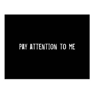 pay attention to me postcard