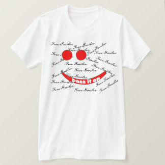"Pay It Forward ""FREE SMILES"" T-Shirt"