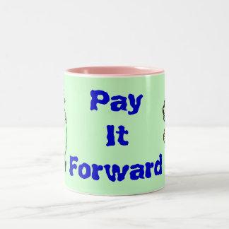 Pay It Forward mug
