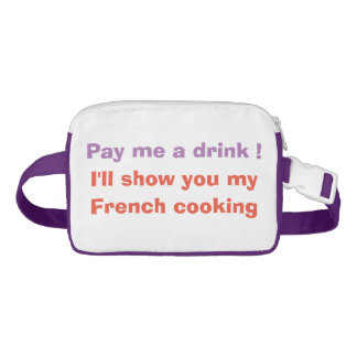 Pay me a drink ! fanny pack