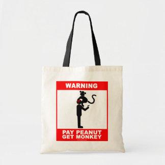 Pay peanut, get monkey tote bag