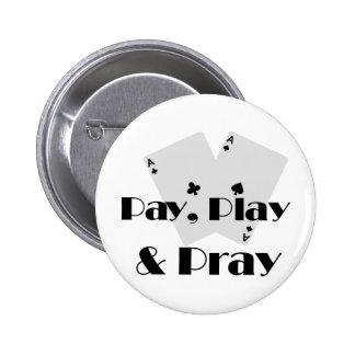 Pay Play Pray Pins