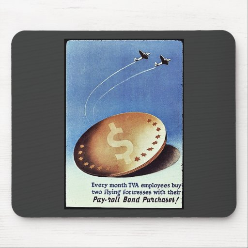 Pay Roll Bond Purchases Mouse Pad