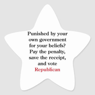 Pay the penalty, vote Republican Star Sticker