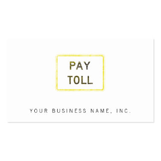 Pay Toll Sign Business Card