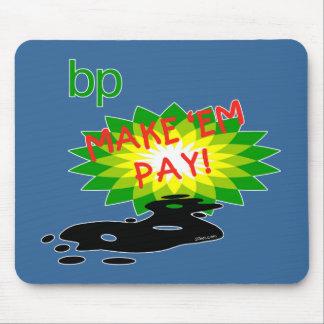 Pay up BP Mousepads