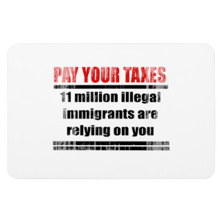 Pay your taxes Faded png Vinyl Magnets