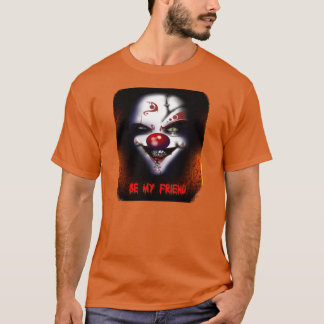 Payaso asustadizo - sea mi camiseta del amigo