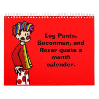 payaso-r, pantalones del registro, Baconman, y… - Calendario De Pared