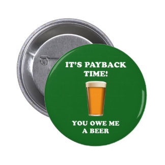 Payback Time 2 Inch Round Button
