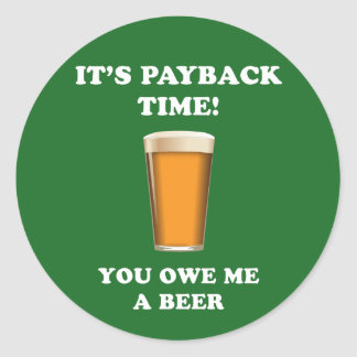 Payback Time Classic Round Sticker
