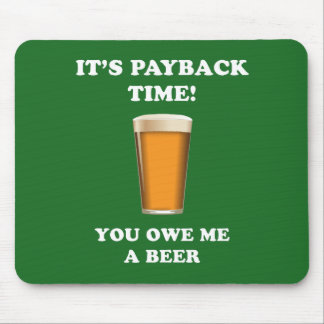 Payback Time Mouse Pad