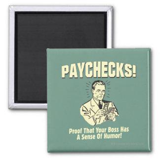 Paychecks: Sense of Humor Magnet