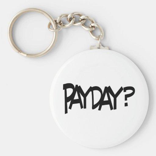 Payday? Keychain