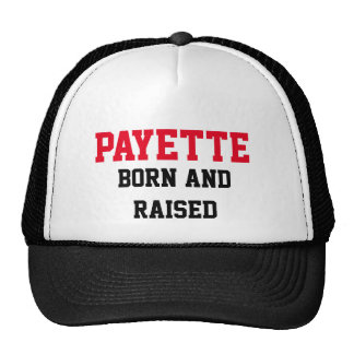 Payette Born and Raised Trucker Hat