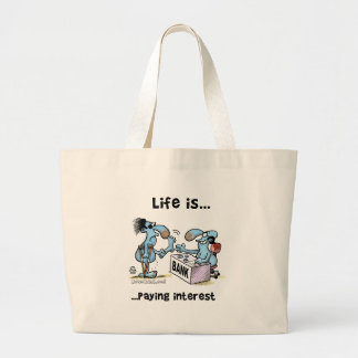 Paying Interest Large Tote Bag