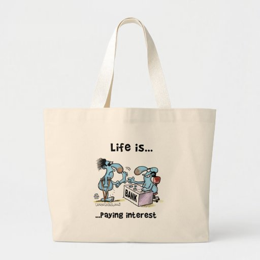 Paying Interest Tote Bag