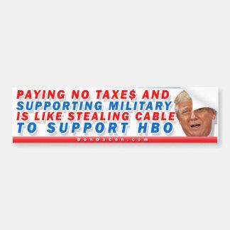 Paying No Taxes Trump Bumper Sticker