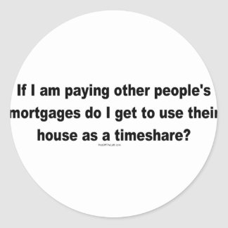 Paying Other People's Mortgages Stickers