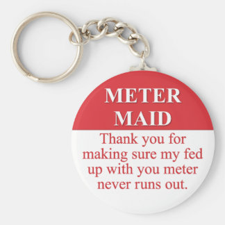 Paying the Meter Maid (3) Basic Round Button Keychain