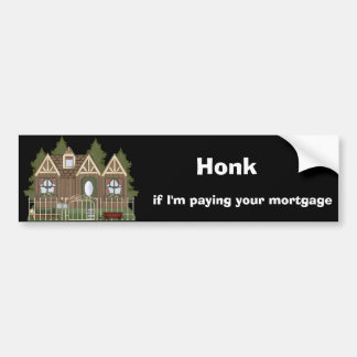 Paying Your Mortgage Bumper Sticker Car Bumper Sticker