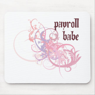 Payroll Babe Mouse Pad