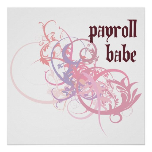 Payroll Babe Print