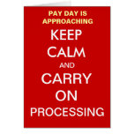 Payroll Pay Day Keep Calm Add A Caption Greetings Greeting Card