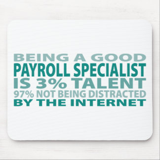 Payroll Specialist 3% Talent Mouse Pad