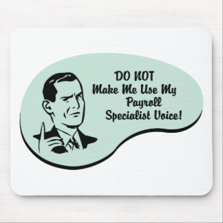 Payroll Specialist Voice Mouse Pad