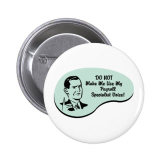 Payroll Specialist Voice Pinback Button