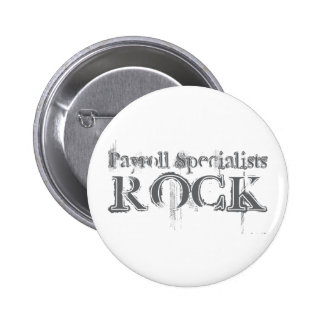 Payroll Specialists Rock Pinback Button
