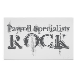 Payroll Specialists Rock Poster