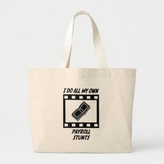 Payroll Stunts Large Tote Bag