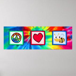 Paz, amor, abejas póster