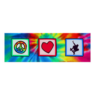 Paz, amor, andando en monopatín póster