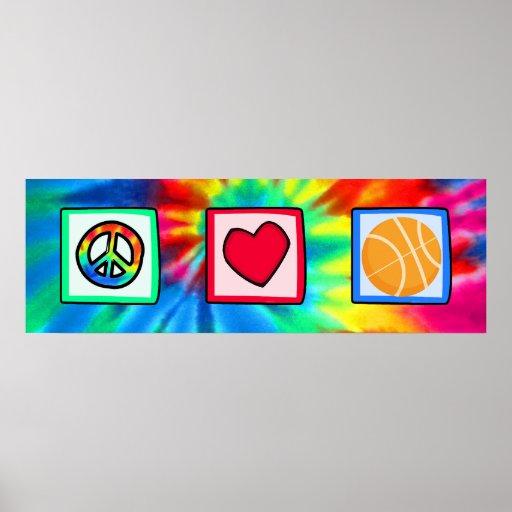 Paz, amor, baloncesto póster