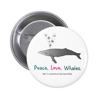 Paz, amor, botón de las ballenas pin redondo de 2 pulgadas