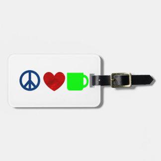 Paz, amor, café etiquetas para equipaje