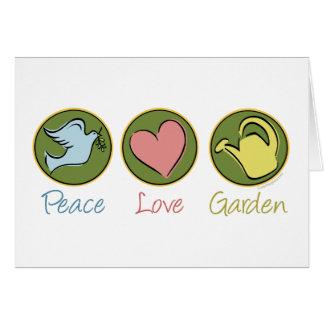 Paz, amor, jardín tarjeta de felicitación