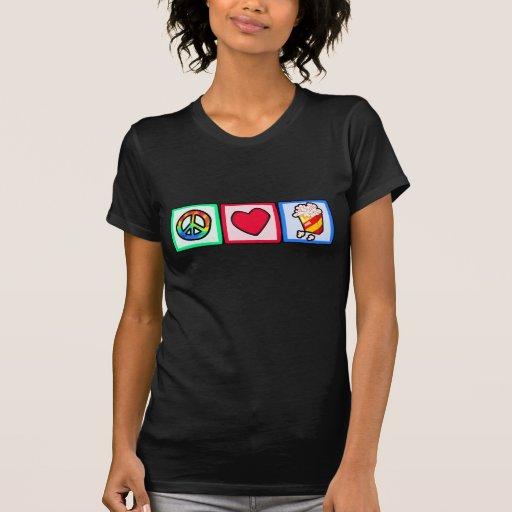 Paz, amor, palomitas camisetas