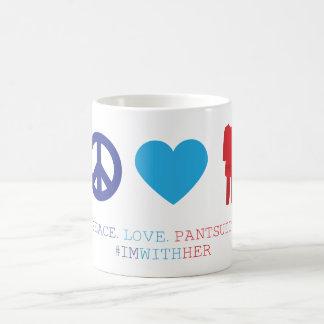 Paz. Amor. Pantsuits. Taza De Café