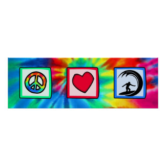 Paz, amor, practicando surf póster