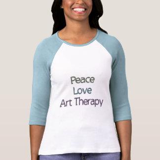 Paz, amor, terapia del arte camiseta