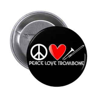 Paz, amor, Trombone Pin Redondo De 2 Pulgadas