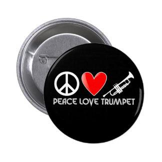 Paz, amor, trompeta pin redondo de 2 pulgadas