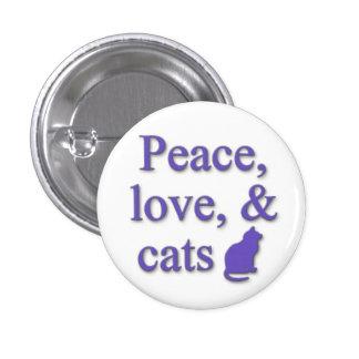 Paz, amor, y gatos pin redondo de 1 pulgada