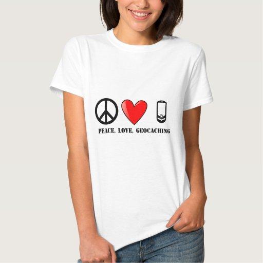 Paz, amor, y Geocaching T-shirts